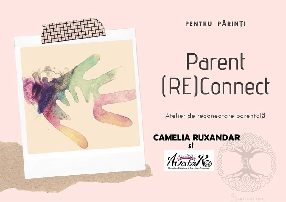Parent (RE)Connect – Atelier de reconectare parentală Constanta